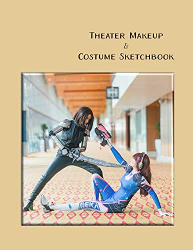Theater Makeup And Costume Sketchbook: Anime Fight Scene, Female Silhouette Performance Art Costume Design Workbook, Cosplay Idea Journal, Character Roleplay Outfit Ensemble, Drama Attire Notebook