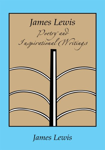 James Lewis: Poetry and Inspirational Writings (English Edition)