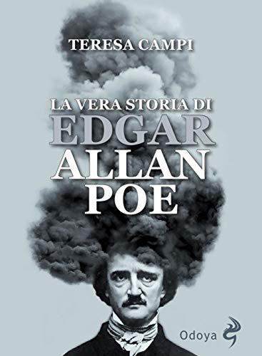 La vera storia di Edgar Allan Poe