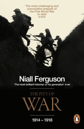The Pity of War: 1914 - 1918