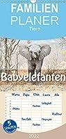 """Babyelefanten - Familienplaner hoch (Wandkalender 2022 , 21 cm x 45 cm, hoch): Grosse Schlappohren und unbaendige Energiebuendel, die kleinen """"Grossen"""" (Monatskalender, 14 Seiten )"""