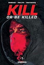 Kill or be killed T01 d'Ed Brubaker