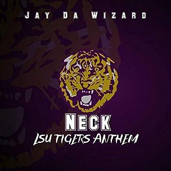 Neck (LSU Tigers Anthem)
