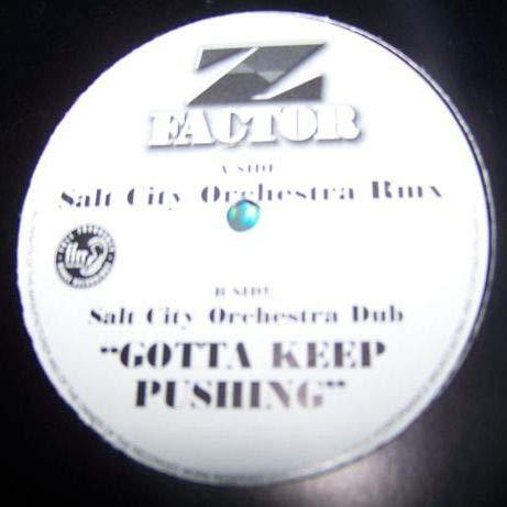 Z Factor - Gotta Keep Pushing - FFRR - ZFACTOR