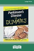 Parkinson's Disease for Dummies(R) (16pt Large Print Edition)