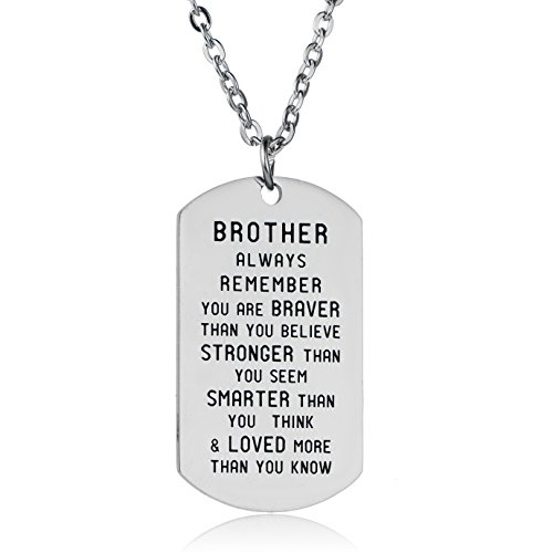 Always Remember You are Braver Than You Believe Inspirational Necklace for Family Member (Brother)