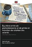 Équilibre entre vie professionnelle et vie privée et intention de rotation des salariés: Une analyse documentaire
