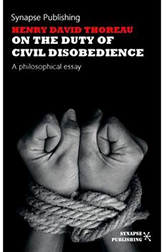 On the Duty of Civil Disobedience (Annotated) (English Edition)