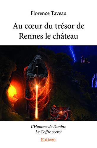 Au cœur du trésor de Rennes le château