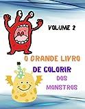 O Grande Livro de Colorir dos Monstros Volume 2