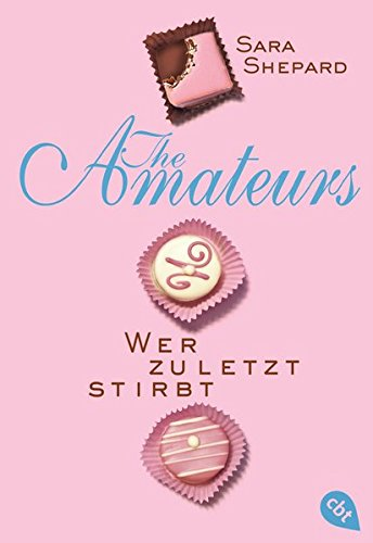 THE AMATEURS - Wer zuletzt stirbt (THE AMATEURS-Reihe, Band 1)