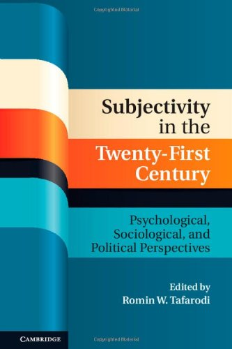 Subjectivity in the Twenty-First Century: Psychological, Sociological, and Political Perspectives (Culture and Psychology)