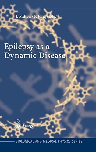Epilepsy as a Dynamic Disease (Biological and Medical Physics, Biomedical Engineering)