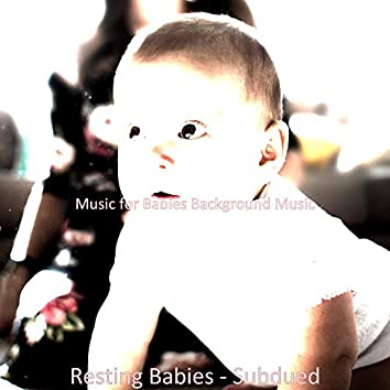 Resting Babies - Subdued