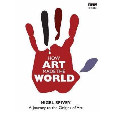 How Art Made the World (Hardback) - Common