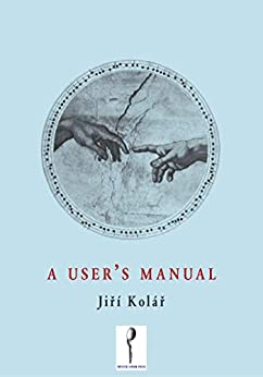A User's Manual by [Jiří Kolář, Ryan Scott]