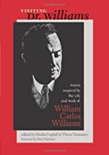 Visiting Dr. Williams: Poems Inspired by the Life and Work of William Carlos Williams