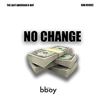 No Change (feat. Ron Browz)