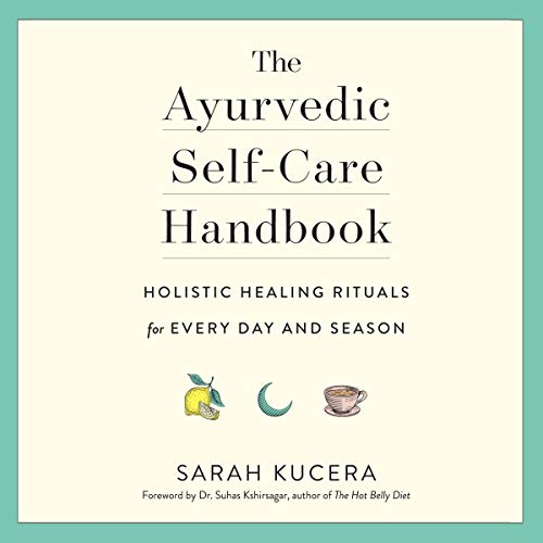 The Ayurvedic Self-Care Handbook audiobook cover art
