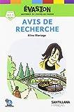 EVASION NE (2) AVIS DE RECHERCHE (LECTURES EVASION)