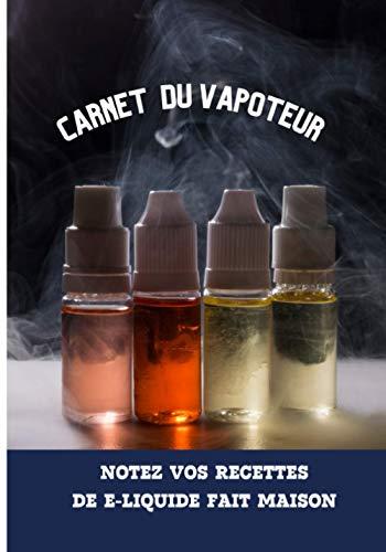 Carnet du vapoteur - Notez vos recettes...