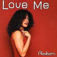 Love Me - Robin CDS