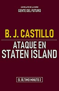 Ataque en Staten Island par B.J. Castillo