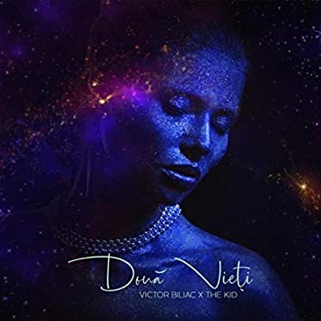 Doua Vieti (feat. The Kid)