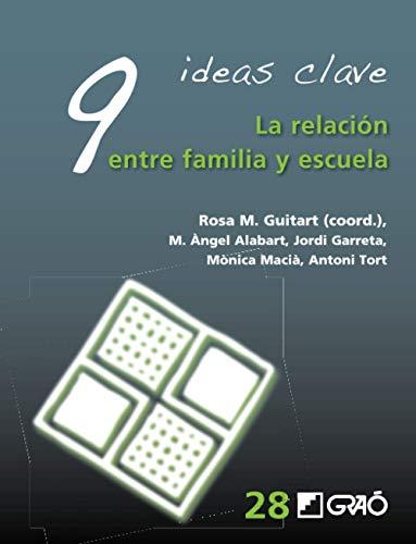9 Ideas Clave. La relación entre familia y escuela: 028