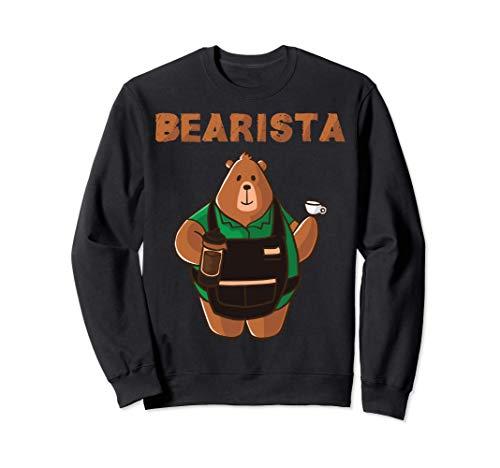 Bearista Grizzly Bär Coffee Barista Cafe Cappuccino Kafee Sweatshirt
