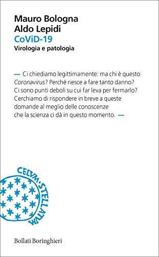 CoViD-19: Virologia e patologia
