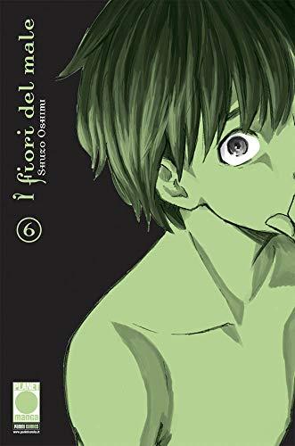 I Fiori del Male N° 6 - Ristampa - Planet Manga - Panini Comics - ITALIANO #MYCOMICS