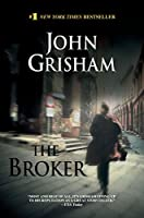 The Broker: A Novel (John Grisham)