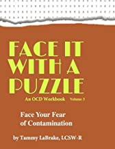 Face It With A Puzzle: Face Your Fear of Contamination (Volume 3)