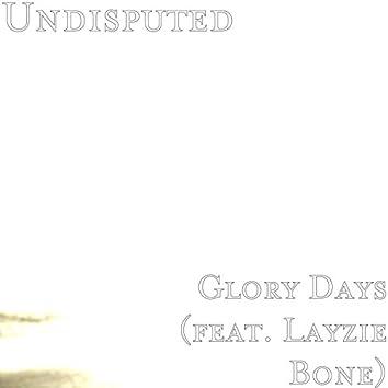 Glory Days (feat. Layzie Bone)