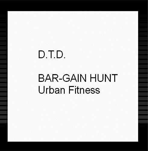 BAR-GAIN HUNT Urban Fitness