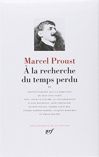 A LA Recherche Du Temps Perdu (Pleiade Ser. : Tome 4) by Marcel Proust(1989-06-01)