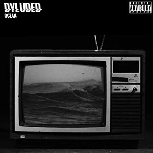 Dyluded