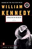 Buy Ironweed: A novel by William J. Kennedy