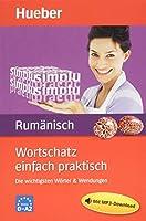 Wortschatz einfach praktisch Rumaenisch: Die wichtigsten Woerter & Wendungen / Buch mit MP3-Download