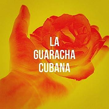 La Guaracha Cubana