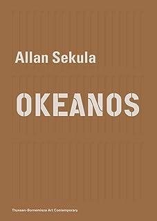 Allan Sekula - OKEANOS