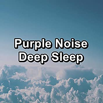 Purple Noise Deep Sleep