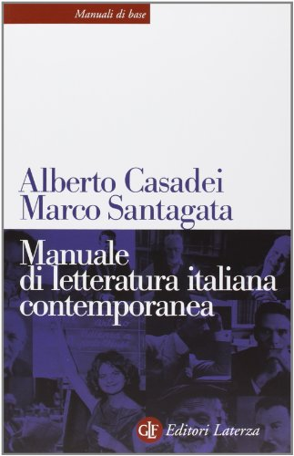 Manuale di letteratura italiana contemporanea (Manuali di base)