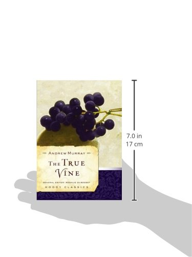The True Vine (Moody Classics)