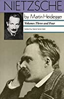 Nietzsche: Volumes Three and Four: Volumes Three and Four (Nietzsche, Vols. III & IV)