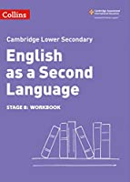 Lower Secondary English as a Second Language Workbook: Stage 8 (Collins Cambridge Lower Secondary English as a Second Language)