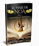 El viaje de Noa: (Historia de una guerrera)