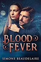 Blood Fever: Large Print Edition
