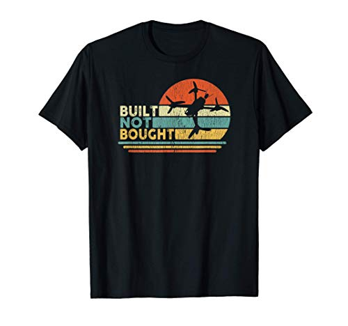 Built Not Bought Drone Builder Freestyle FPV Race Quadcopter T-Shirt